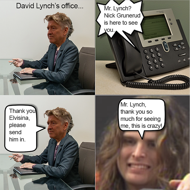 Nick is invited into David Lynch's office.